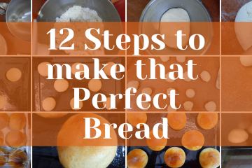 Steps to make perfect Bread